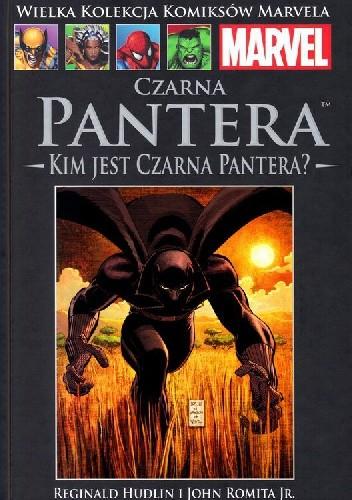 Okładka książki Czarna Pantera: Kim jest Czarna Pantera?