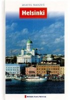 Helsinki. Miasta marzeń