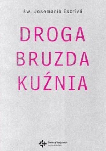 Okładka książki Droga. Bruzda. Kuźnia
