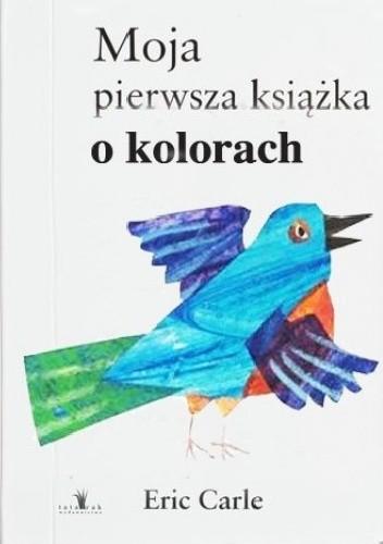 Okładka książki Moja pierwsza książka o kolorach