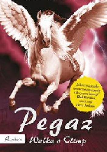 Okładka książki Pegaz. Walka o Olimp