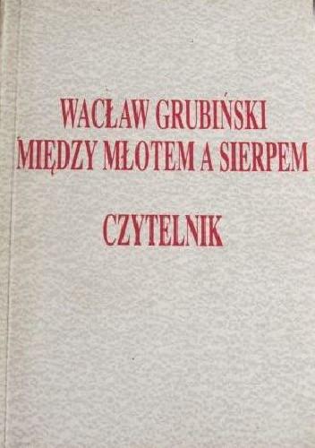 Okładka książki Między młotem a sierpem