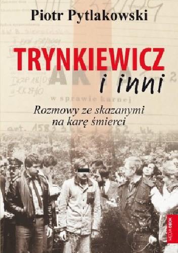 Okładka książki Trynkiewicz i inni