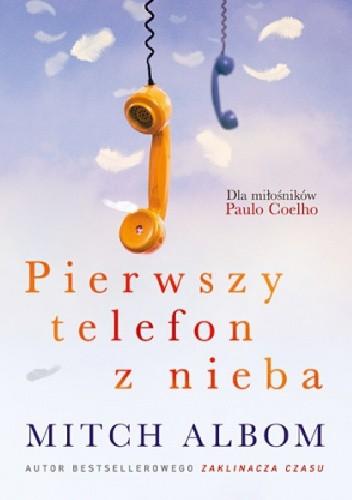 Okładka książki Pierwszy telefon z nieba