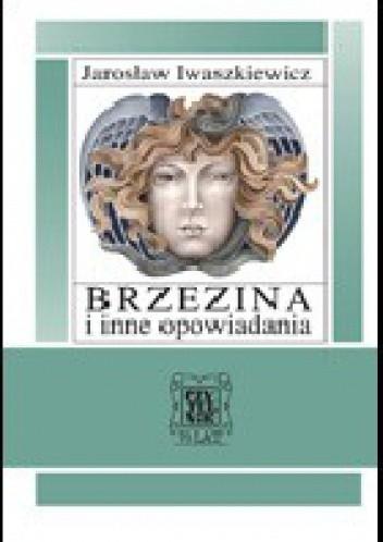 Okładka książki Brzezina i inne opowiadania