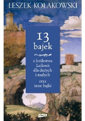 Okładka książki 13 bajek z królestwa Lailonii dla dużych i małych oraz inne bajki