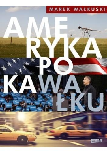 Okładka książki Ameryka po kaWałku