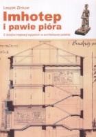 Imhotep i pawie pióra. Z dziejów inspiracji egipskich w architekturze polskiej