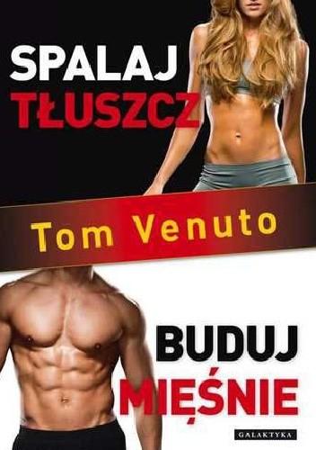 Okładka książki Spalaj tłuszcz, buduj mięśnie