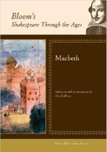 Okładka książki Bloom's Shakespeare Through the Ages: Macbeth