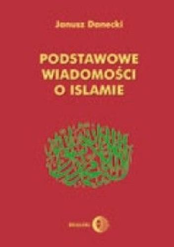 Okładka książki Podstawowe wiadomości o islamie