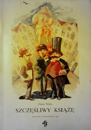 Okładka książki Szczęśliwy Książę i inne bajki