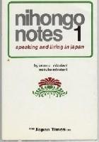 Nihongo Notes 1: Speaking and Living in Japan