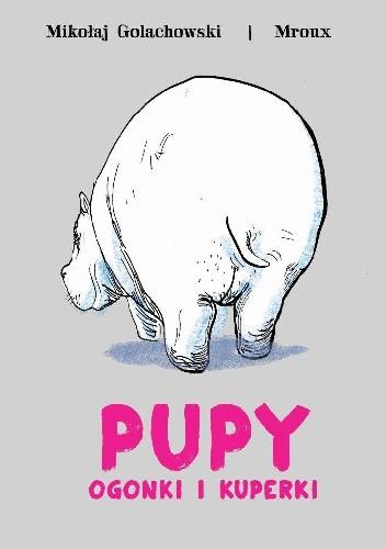 Okładka książki Pupy ogonki i kuperki