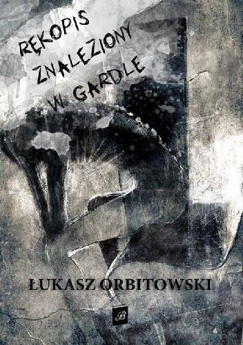 Okładka książki Rękopis znaleziony w gardle