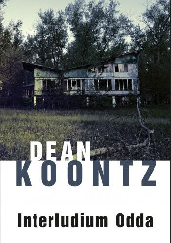 Dean Koontz - Interludium Odda
