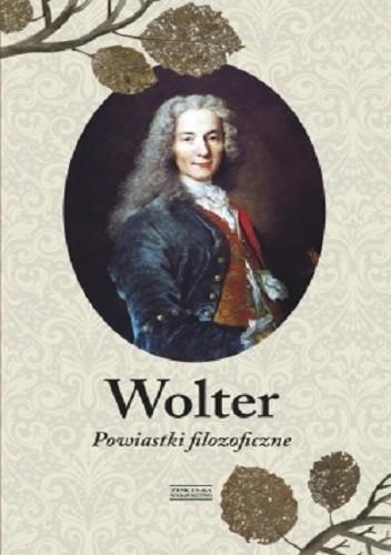 Okładka książki Wolter. Powiastki filozoficzne