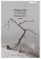 Dialog w żywiole wyobraźni