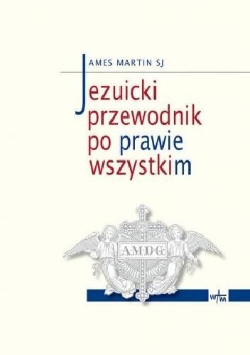 Okładka książki Jezuicki przewodnik po prawie wszystkim