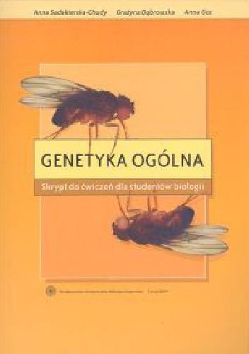 Okładka książki Genetyka ogólna. Skrypt do ćwiczeń dla studentów biologii