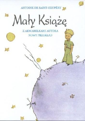 Okładka książki Mały Książę. Nowy przekład.