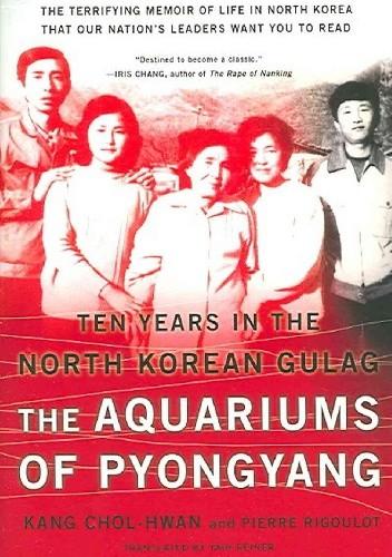 Okładka książki The Aquariums of Pyongyang. Ten Years in the North Korean Gulag