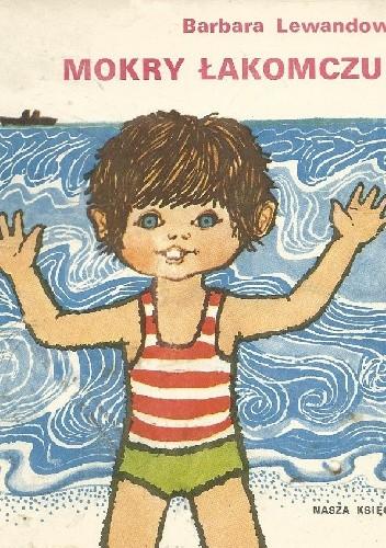Okładka książki Mokry łakomczuch