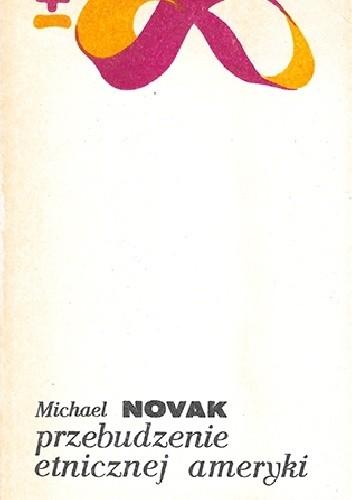 Okładka książki Przebudzenie etnicznej Ameryki