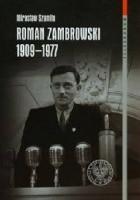 Roman Zambrowski 1909-1977. Studium z dziejów elity komunistycznej w Polsce.