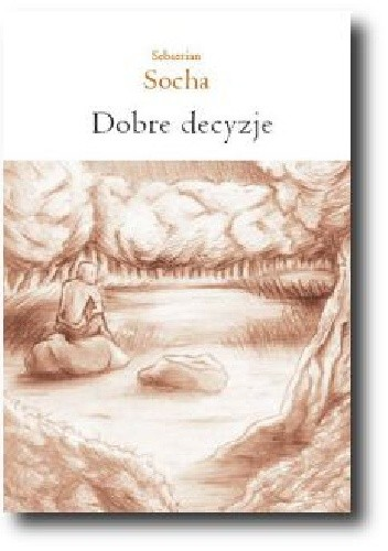 Okładka książki Dobre decyzje