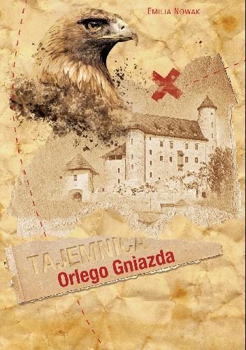 Okładka książki Tajemnica Orlego Gniazda