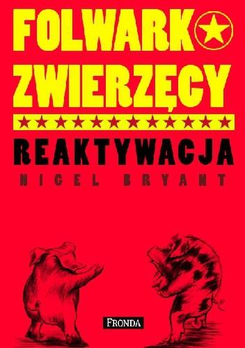 Okładka książki FOLWARK ZWIERZĘCY - REAKTYWACJA