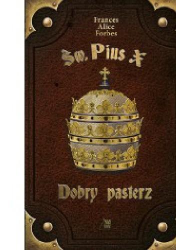 Okładka książki Św. Pius X - Dobry pasterz
