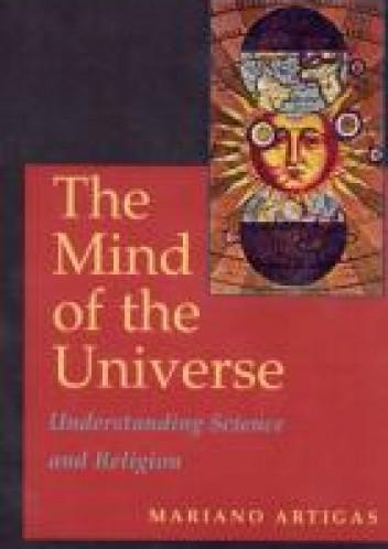 Okładka książki The Mind of the Universe. Understanding Science and Religion