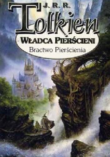 Okładka książki Władca Pierścieni częśc 1 Bractwo Pierścienia