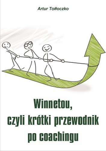 Okładka książki Winnetou czyli krótki przewodnik po coachingu
