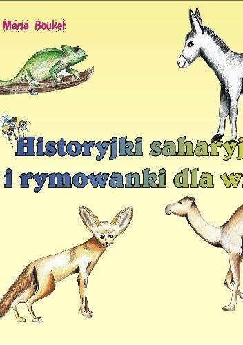Okładka książki Historyjki saharyjskie i rymowanki dla wnuka