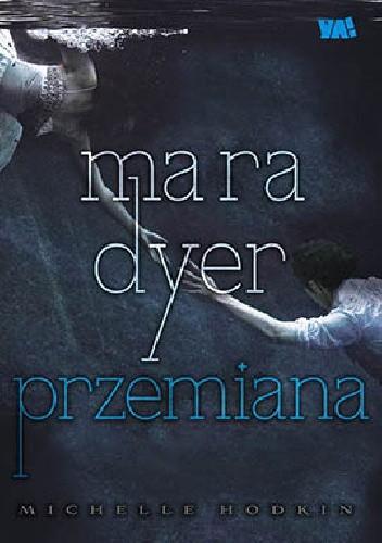 Okładka książki Mara Dyer. Przemiana