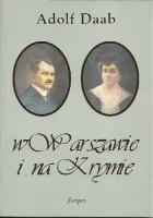 W Warszawie i na Krymie