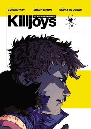 Okładka książki The True Lives of the Fabulous Killjoys TPB