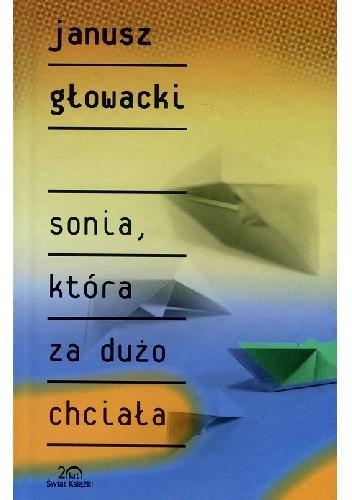 Okładka książki Sonia, która za dużo chciała
