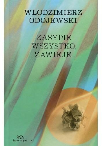 Okładka książki Zasypie wszystko, zawieje...