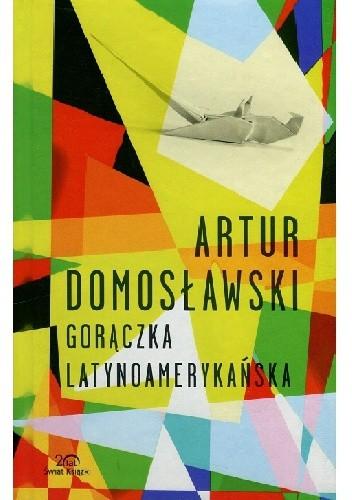 Okładka książki Gorączka latynoamerykańska