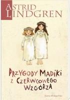 Przygody Madiki z Czerwcowego Wzgórza