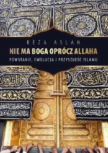 Okładka książki Nie ma Boga oprócz Allaha