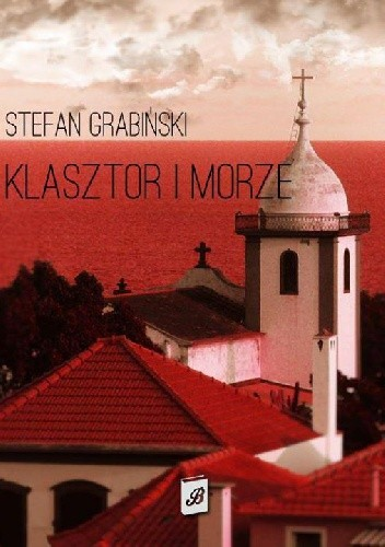 Okładka książki Klasztor i morze