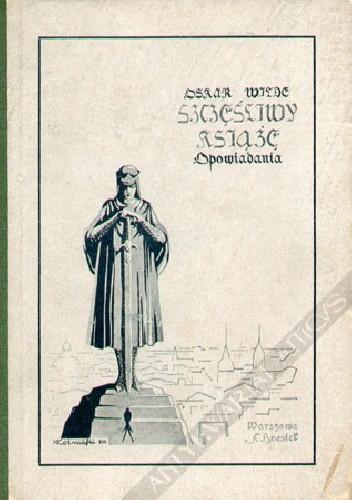 Okładka książki Szczęśliwy książę i inne opowieści