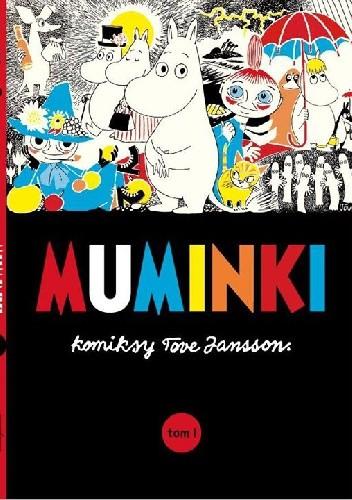 Okładka książki Muminki: komiksy Tove Jansson t.1