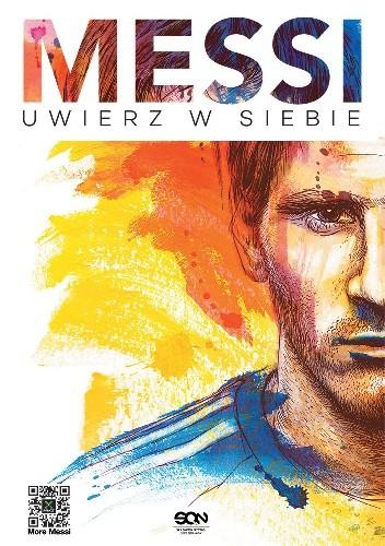 Okładka książki Messi. Uwierz w siebie