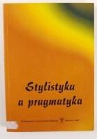 Stylistyka a pragmatyka